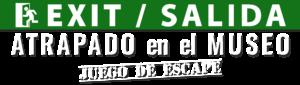 EXIT/La Salida - Atrapado en el Museo